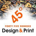 45 degrees print & design